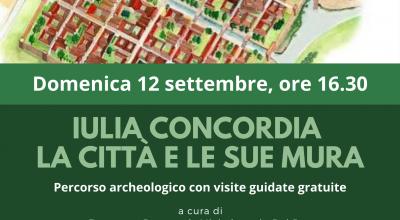 """""""Iulia Concordia. La città e le sue mura"""" – Percorso archeologico con visite guidate gratuite"""