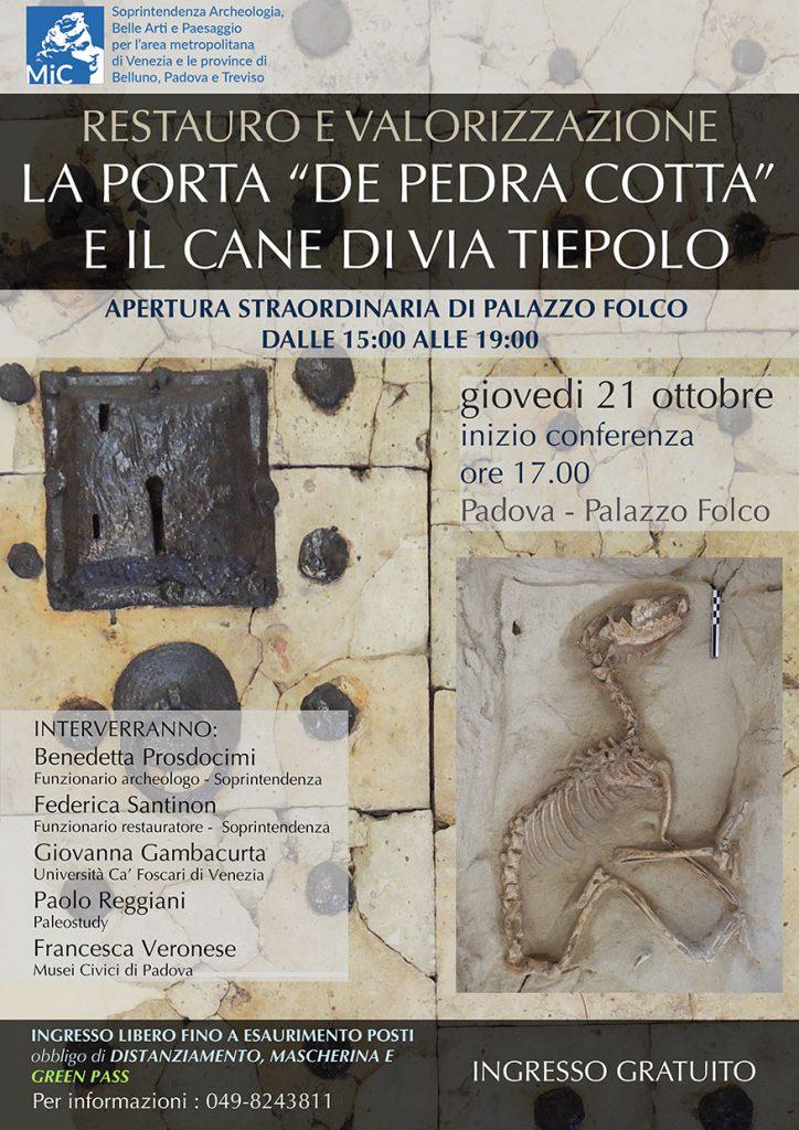 """Restauro e valorizzazione: la porta """"de pedra cotta"""" e il cane di Via Tiepolo. Una conferenza per raccontare la vicenda di due reperti di scavo insoliti a Padova"""